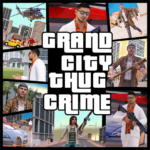 Grand City Thug Crime Gangster MOD Unlimited Money 2.19